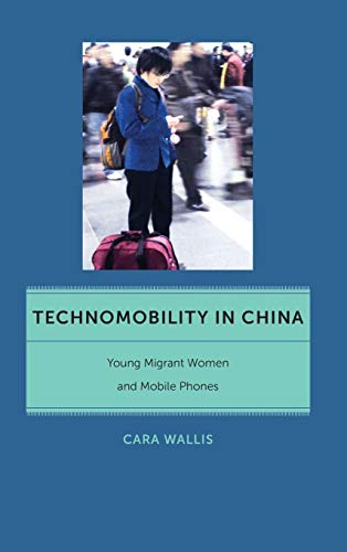 Technomobility in China: Wallis, Cara