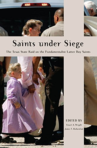 9780814795286: Saints Under Siege: The Texas State Raid on the Fundamentalist Latter Day Saints (New and Alternative Religions)