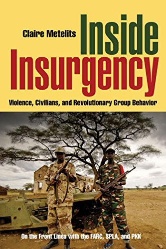9780814795774: Inside Insurgency: Violence, Civilians, and Revolutionary Group Behavior