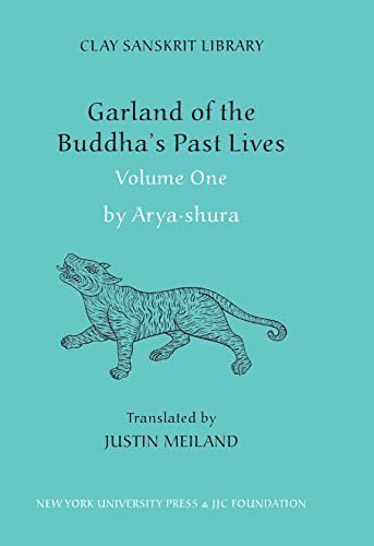 9780814795811: Garland of the Buddha's Past Lives, Volume 1 (Clay Sanskrit Library)