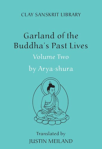 9780814795835: Garland of the Buddha's Past Lives (Volume 2) (Clay Sanskrit Library)