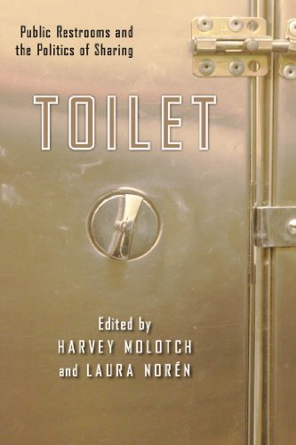 9780814795880: Toilet: Public Restrooms and the Politics of Sharing (NYU Series in Social & Cultural Analysis)