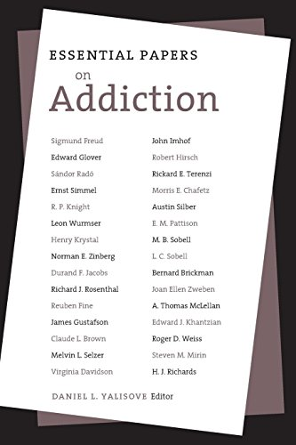 Essential Papers on Addiction (Essential Papers on: Daniel L. Yalisove