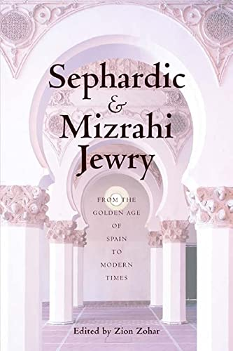 9780814797051: Sephardic and Mizrahi Jewry: From the Golden Age of Spain to Modern Times