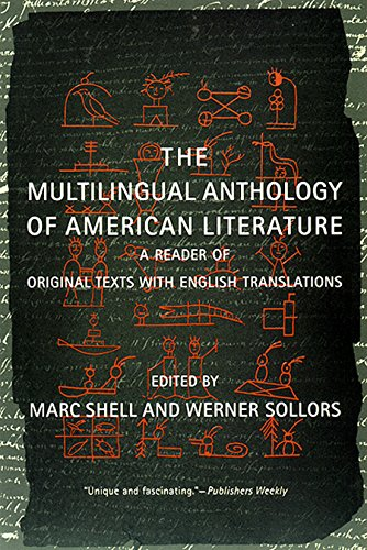 9780814797525: Multilingual Anthology of American Literature: A Reader of Original Texts with English Translations