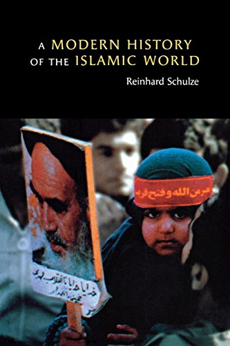 A Modern History of the Islamic World: Reinhard Schulze