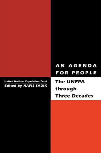 An Agenda for People: UNFPA Through Three Decades