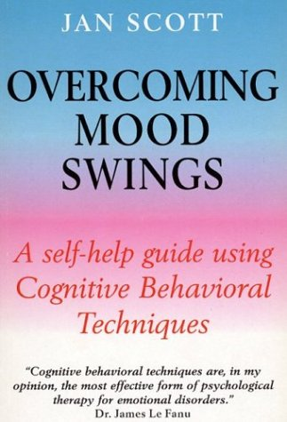 9780814797921: Overcoming Mood Swings: A Self-Help Guide Using Cognitive Behavioral Techniques (Overcoming Series)