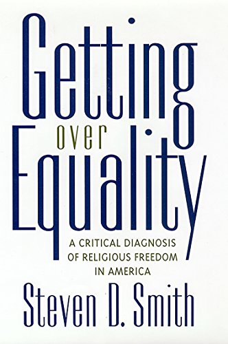 9780814797945: Getting Over Equality: A Critical Diagnosis of Religious Freedom in America (Critical America)
