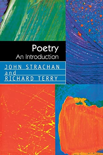 Poetry: An Introduction: Strachan, John; Terry,