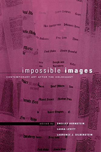 9780814798263: Impossible Images: Contemporary Art After the Holocaust (New Perspectives on Jewish Studies)