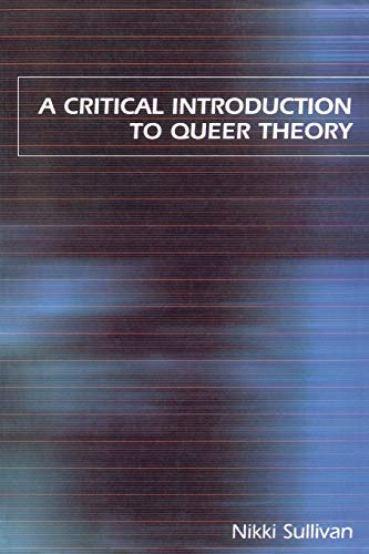 9780814798416: A Critical Introduction to Queer Theory