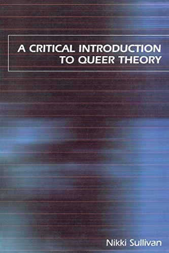 Critical Introduction to Queer Theory
