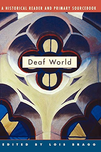 9780814798522: Deaf World: A Historical Reader and Primary Sourcebook