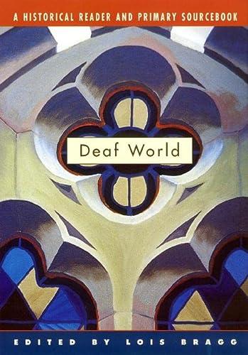 9780814798522: Deaf World: A Historical Reader and Primary Sourcebook
