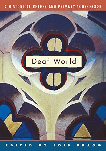 9780814798539: Deaf World: A Historical Reader and Primary Sourcebook