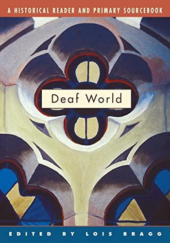 9780814798539: Deaf World: A Historical Reader and Primary Sourcebook