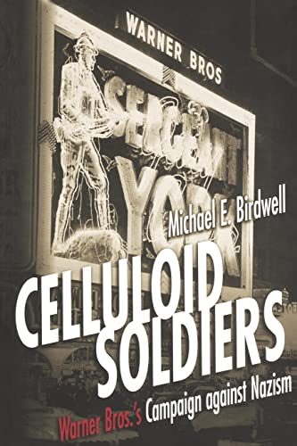 9780814798713: Celluloid Soldiers: The Warner Bros. Campaign Against Nazism