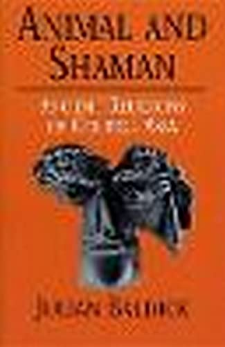 9780814798720: Animal and Shaman: Ancient Religions of Central Asia