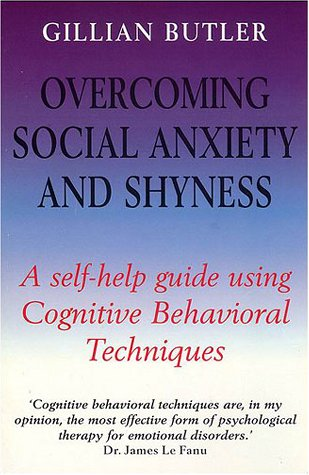 9780814798744: Overcoming Social Anxiety and Shyness: A Self-Help Guide Using Cognitive Behavioral Techniques