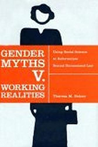 9780814799178: Gender Myths v. Working Realities: Using Social Science to Reformulate Sexual Harassment Law