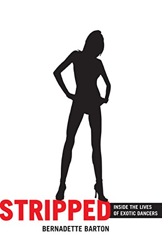 9780814799321: Stripped: Inside the Lives of Exotic Dancers
