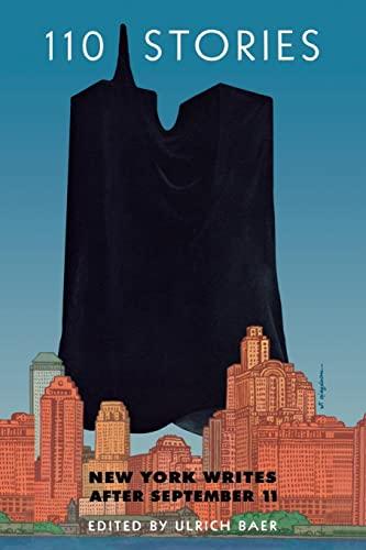 9780814799352: 110 Stories: New York Writes after September 11