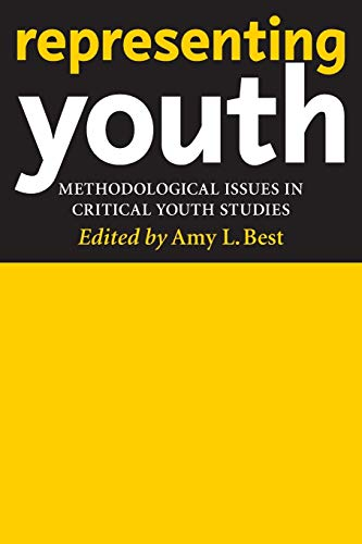 9780814799536: Representing Youth: Methodological Issues in Critical Youth Studies
