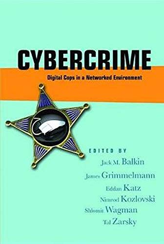 9780814799703: Cybercrime: Digital Cops in a Networked Environment (Ex Machina: Law, Technology, and Society)