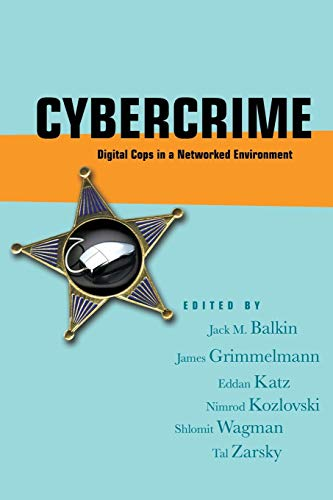 9780814799833: Cybercrime: Digital Cops in a Networked Environment (Ex Machina: Law, Technology, and Society)