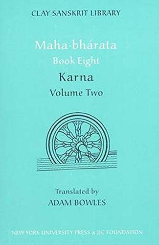 Mahabharata Book Eight (Volume 2): Karna: Adam Bowles
