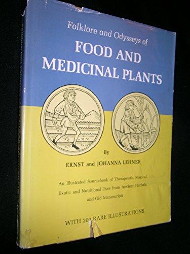 Folklore and Odysseys of Food and Medicinal Plants: lehner, ernst