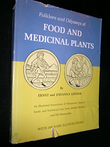 9780814801062: Folklore and Odysseys of Food and Medicinal Plants