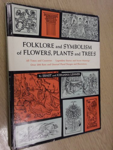 9780814803202: Folklore and Symbolism of Flowers, Plants and Trees