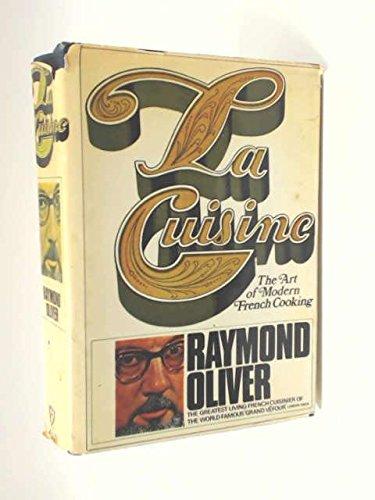 9780814803219: La cuisine: Secrets of Modern French cooking
