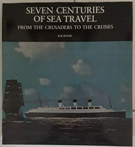 9780814805626: Seven centuries of sea travel;: From the crusaders to the cruises,