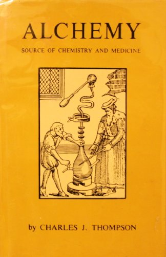 9780814805824: Alchemy : Source of Chemistry and Medicine