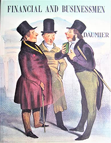 Daumier: Financial and Businessmen (Robert Macaire): Daumier, Honore] Adhemar, Jean
