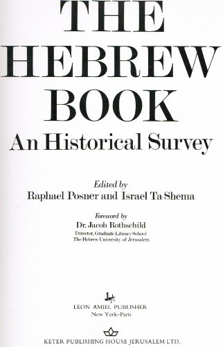 The Hebrew Book: An Historical Survey