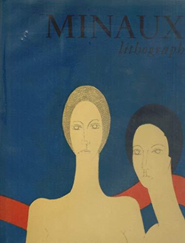 MINAUX LITHOGRAPHER 1948-1973.: Sorlier, Charles; Fernand Mourlot (Introduction)