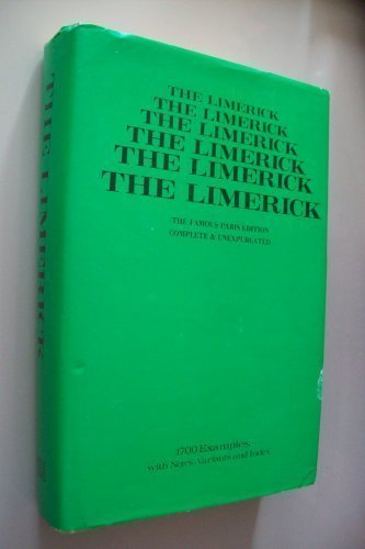 THE LIMERICK 1700 Examples, with Notes Variants: Editors