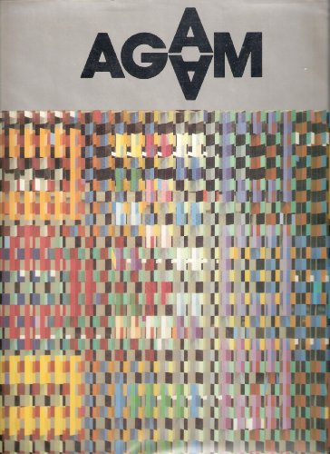 Homage to Yaacov Agam: Solomon R. Guggenheim Museum, Exhibition 1980. Special Issue of the XXe ...