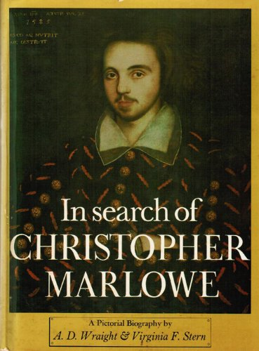 9780814902134: In Search of Christopher Marlowe a Pictorial Biography