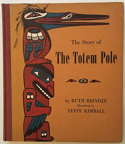 9780814902776: The Story of the Totem Pole