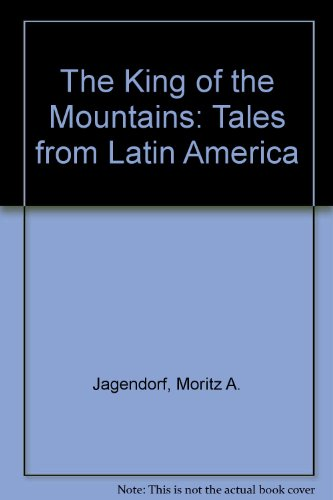 9780814903384: The King of the Mountains: Tales from Latin America