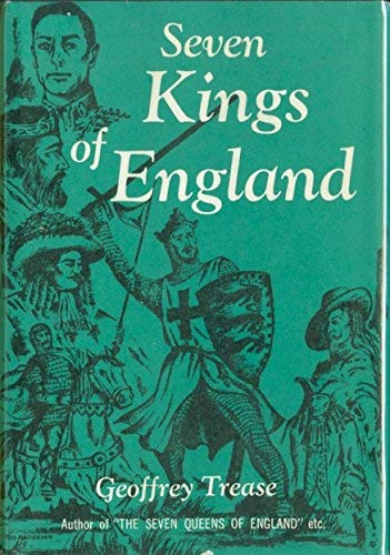 9780814904312: Seven Kings of England