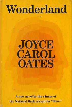 Wonderland (0814906591) by Joyce Carol Oates