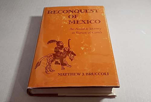 9780814907429: Reconquest of Mexico: An Amiable Journey in Pursuit of Cortes