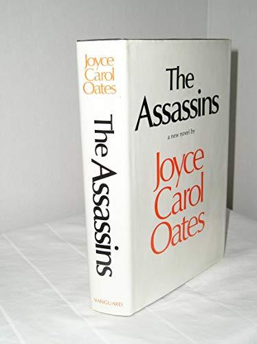 THE ASSASSINS.: Oates, Joyce Carol.