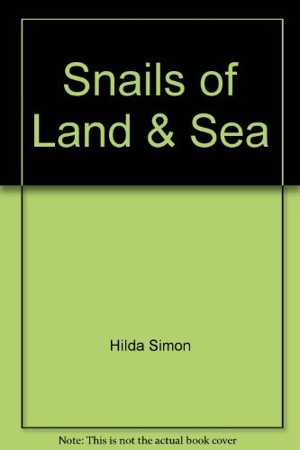 9780814907726: Snails of Land & Sea